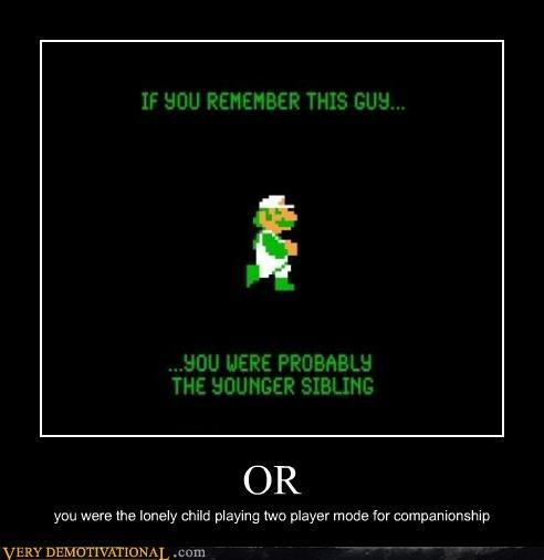 child,forever alone,Hall of Fame,hilarious,luigi,mario,or