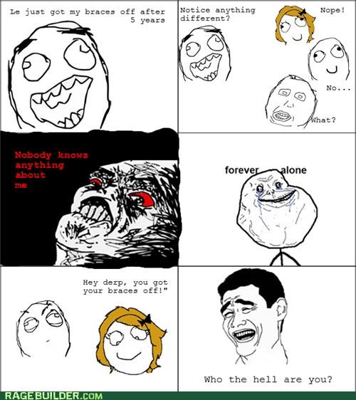 braces,forever alone,Rage Comics,teeth