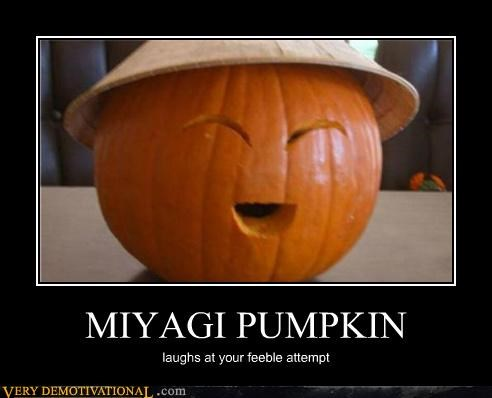 mr miyagi,pumpkins,Pure Awesome