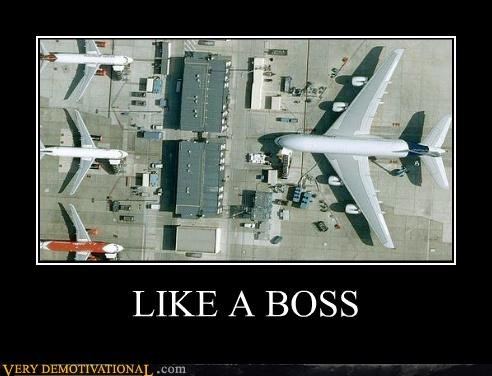 boss hilarious huge plane - 5326503168