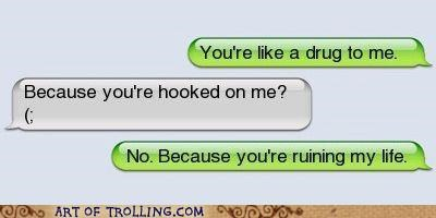 addicted best of week drug text message - 5327005184