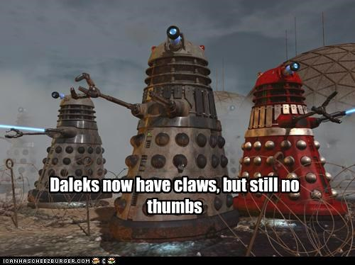 claws,daleks,doctor who,Exterminate,thumbs