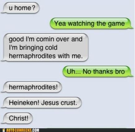 autocorrect beer bro football game Hall of Fame Heineken hermaphrodites - 5327289856