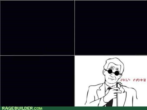 blind braille Rage Comics true story - 5327378944