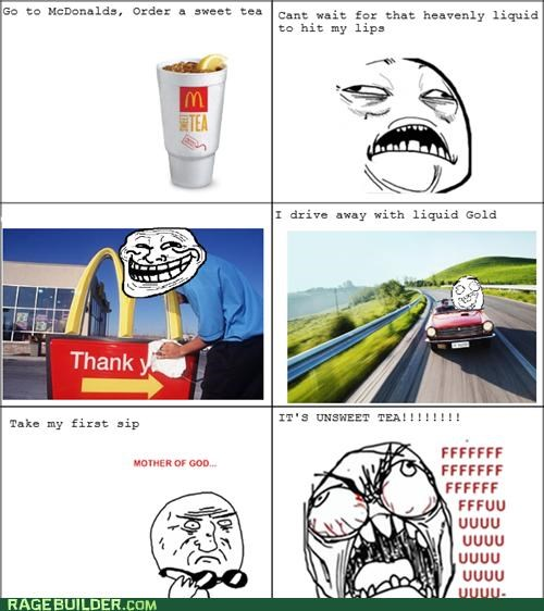 McDonald's,Rage Comics,sweet tea,unsweetened