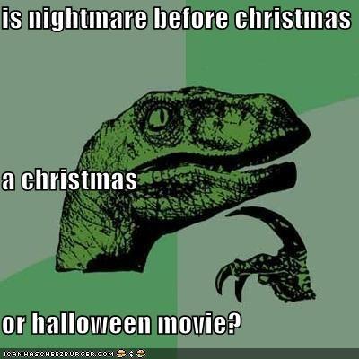 christmas halloween holidays movies nightmare philosoraptor tim burton - 5328667648