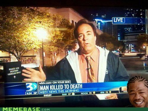 Death,irony,killed,man,news,what,yo dawg