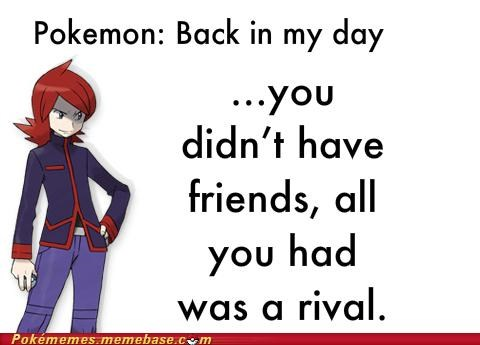 back in my day best of week Memes older generations Pokémon rival text The 90s Are All That - 5329877248