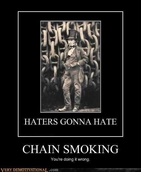 chain,hilarious,old timey,smoking,wrong
