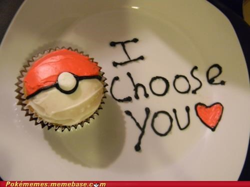 adorable,awwwww,best of week,cupcake,cute,i choose,IRL,like no one ever was,pokeball,you