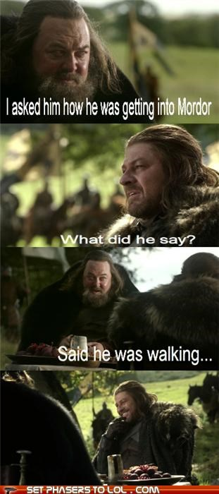 Eddard Stark,Game of Thrones,Mark Addy,mordor,one does not simply walk,Robert Baratheon,sean bean