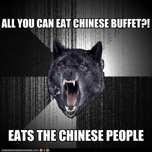 buffet chinese eat food Insanity Wolf people - 5335941120