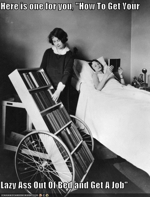 bedridden books get a job get out of bed historic lols home aide reading - 5336143360