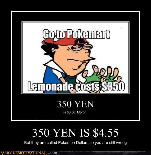 dollars hilarious Pokémon wrong yen - 5336167168