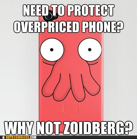 cover,futurama,iphone,iphone cover,meme,overpriced,Zoidberg