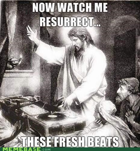 beats,dj,fresh,LOL Jesus,mc,resurrect