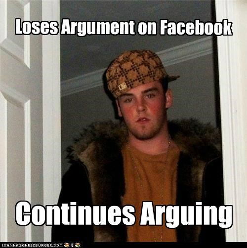 Loses Argument on Facebook Continues Arguing