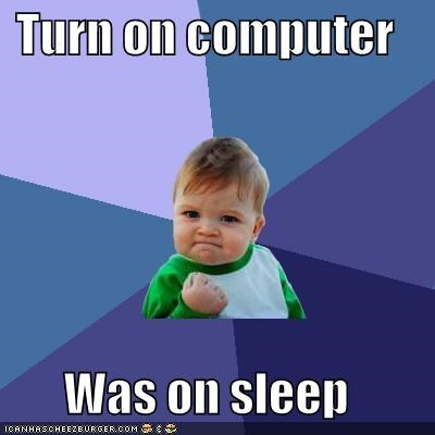 computer fast restart sleep success kid - 5338411776