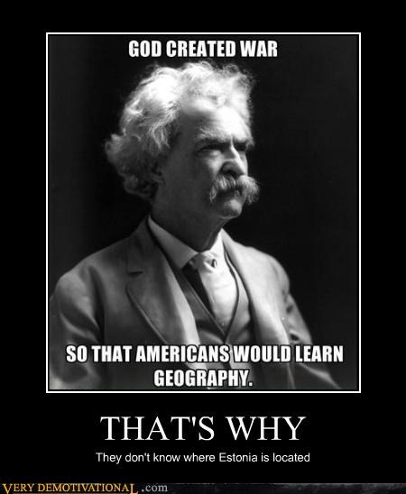 estonia,geography,hilarious,mark twain,quote,war