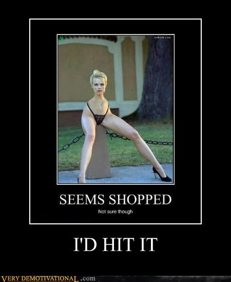 eww,hilarious,hit it,shopped,wtf