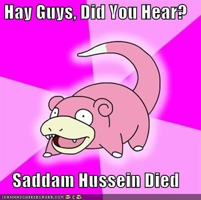 gaddafi libya meme Memes Saddam Hussein slowpoke - 5339171840