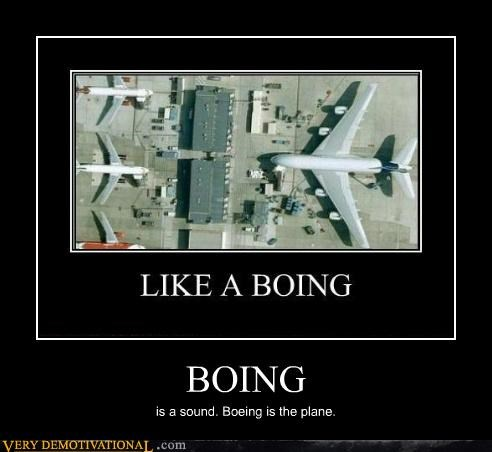 BOING is a sound. Boeing is the plane.