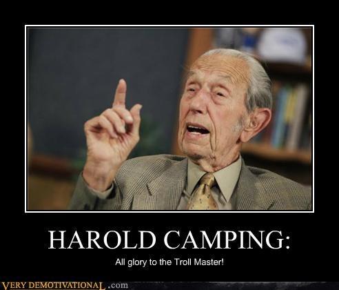 harold camping hilarious RAPTURE reckoning troll - 5339545344