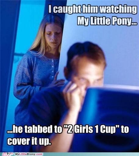 2girls1cup brony hide husband meme tabs - 5340286720