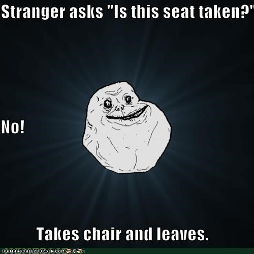 forever alone,leaves,seat,taken