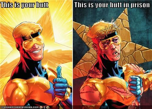 booster gold butt forced prison sexy times Super-Lols - 5341339904