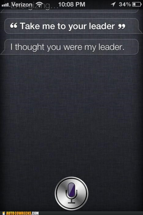 Aliens,leader,siri,take me to your leader