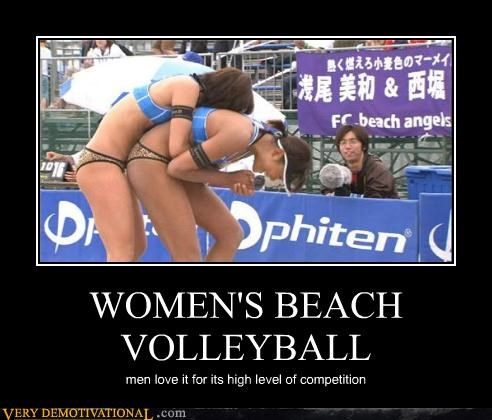 WOMEN'S BEACH VOLLEYBALL men love it for its high level of competition