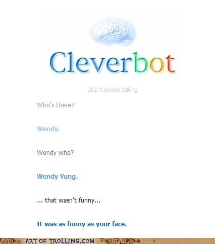 Cleverbot joke not funny your face - 5342389760