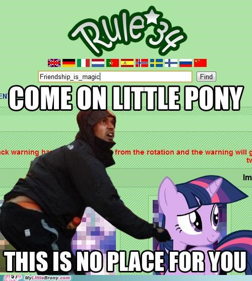 best of week come on little pony meme no place for you pony Rule 34 - 5343226368