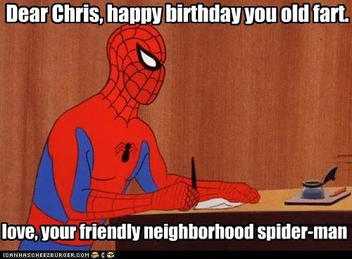 Dear Chris Happy Birthday You Old Fart Cheezburger Funny Memes