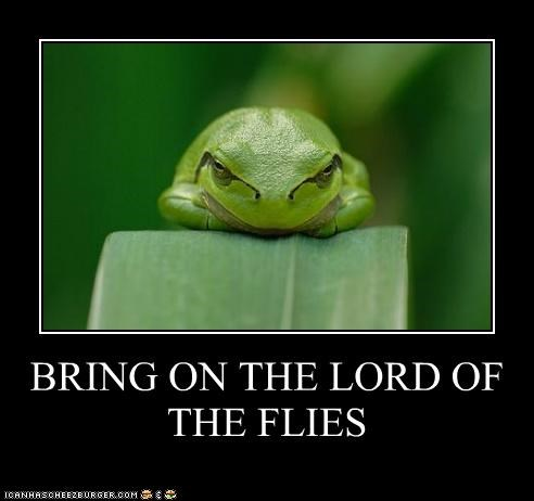BRING ON THE LORD OF THE FLIES
