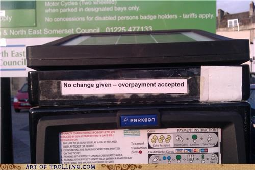 change,IRL,overpayment,parking