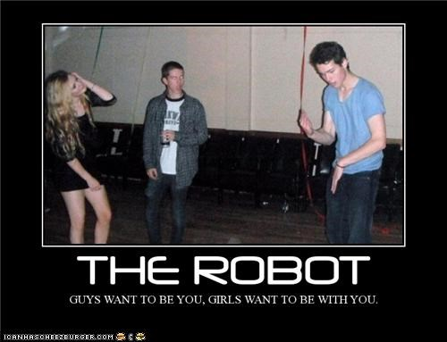 dance dancing demotivational posters the robot umm no thanks wtf - 5346705408