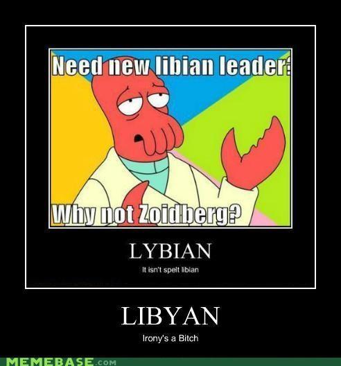 gaddafi,libya,Reframe,Zoidberg