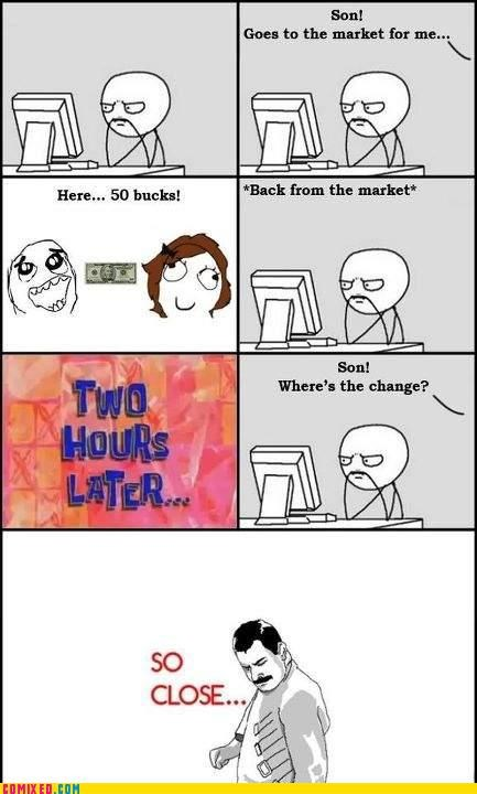 change,parents,Rage Comics,so close