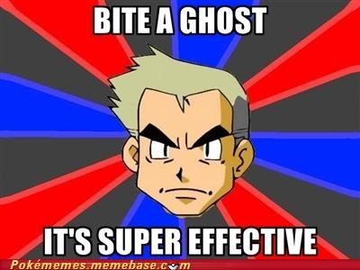 bite ghost type meme Memes professor oak super effective - 5348631296