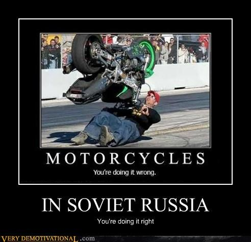 doing it right,hilarious,motor cycle,Soviet Russia