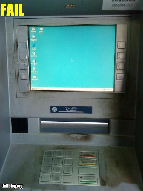 ATM,failboat,g rated,sketchy,technology,windows