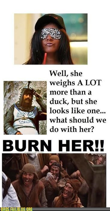 burn the witch,Hall of Fame,jersey shore,monty python,snooki