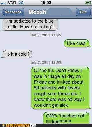 autocorrect,crap,effed,flu,sick,touched