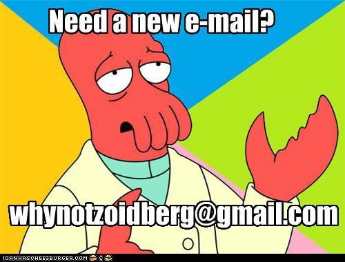 e-mail gmail hotmail yahoo Zoidberg zoidboo - 5354093824