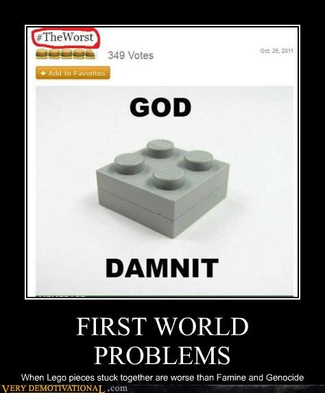 First World Problems hilarious lego the worst - 5354877952