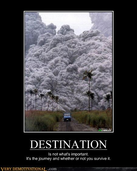 bad idea,destination,journey,Terrifying,volcano