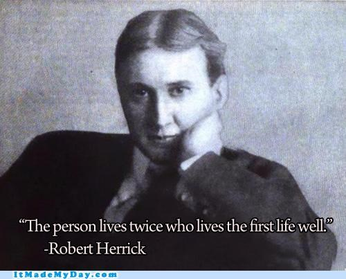 inspirational lives quote robert herrick win - 5355655680