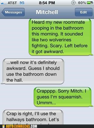 bathroom,carousel,poop,roommate,roommates,Wolverines,Wrong Contact,wrong number